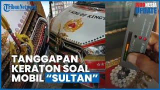 Pihak Keraton Yogyakarta Buka Suara Soal Mobil Lapis Emas dan Berlian serta Berlogo Keraton