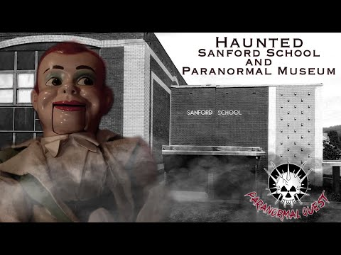 Real Paranormal Evidence: Sanford School & Paranormal Museum