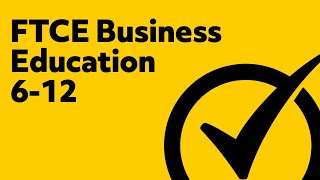 FTCE Business Education 6-12
