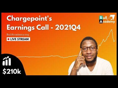 My Live Reaction: Chargepoint Earnings - Fiscal Year 2021 Q4  -  Projections Met  -  De-SPAC Success