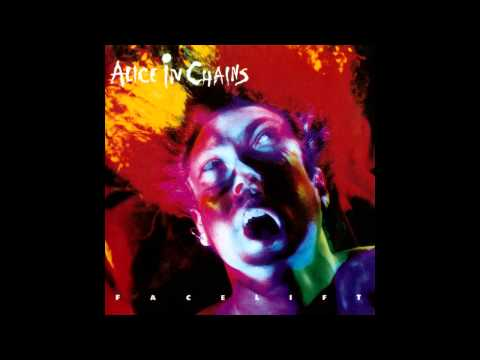 Alice in Chains - I Know Somethin' ('Bout You)