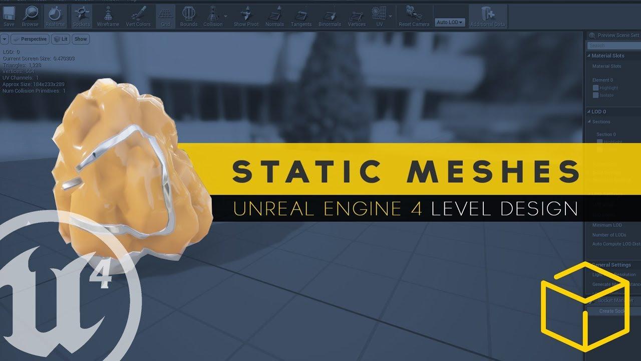 Using Static Meshes - #16 Unreal Engine 4 Level Design Tutorial Series