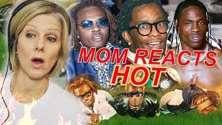 Mom Reacts To Young Thug   Hot Ft. Gunna & Travis Scott
