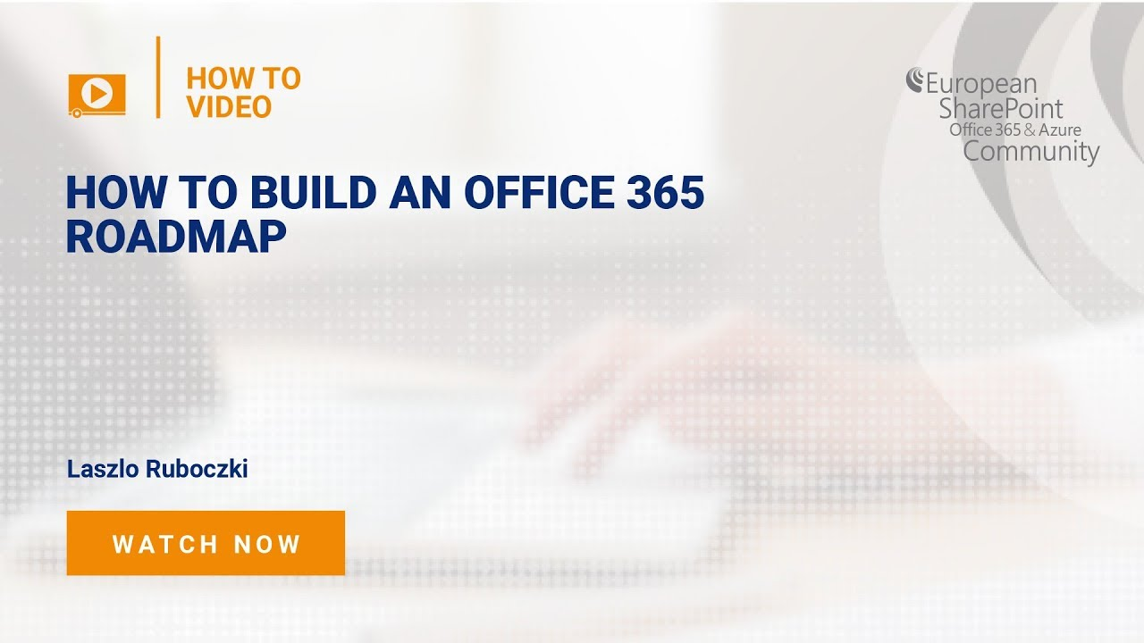 How to Build an Office 365 Roadmap