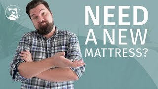10 Signs You Need a New Mattress AND How to Make It Last Longer!