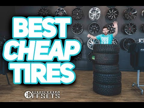 "The 5 BEST ""CHEAP"" Tires For YOUR Truck!"