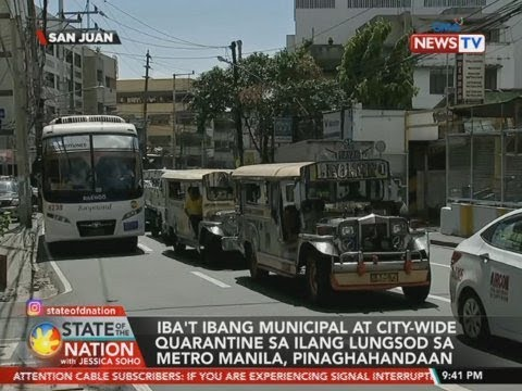 [GMA]  SONA: Iba't ibang municipal at city-wide quarantine sa ilang…