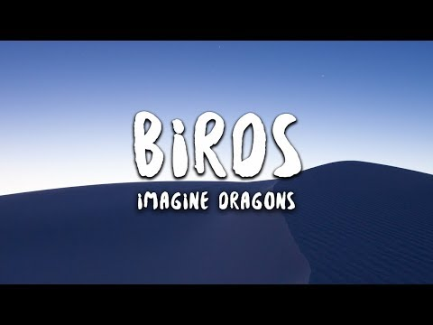 Imagine Dragons - Birds (Lyrics)