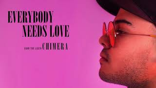 EVERYBODY NEEDS LOVE (OFFICIAL AUDIO)