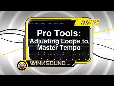Pro Tools: Adjusting Loops to Master Tempo | WinkSound