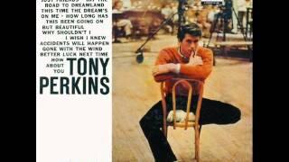 Tony Perkins - Better Luck Next Time