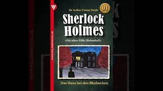 Sir Artur Conan Doyle Folge 1 - Sherlock Holmes : Das Haus Zu den Blutbuchen (Hörspiel Ko