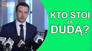 Kto stoi za prezydentem Dudą?