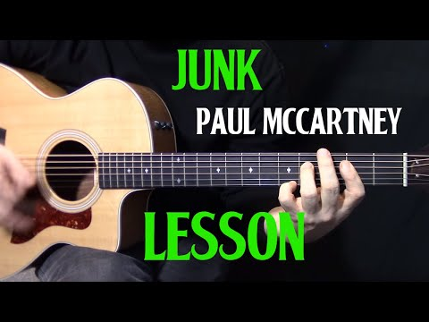 how to play Junk by Paul McCartney on guitar  - acoustic guitar lesson