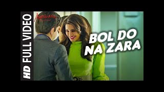 BOL DO NA ZARA Full Do Na Zara   Your Life   One Now Song   Singer:Armaan Malik   Music:Amaal Mallik
