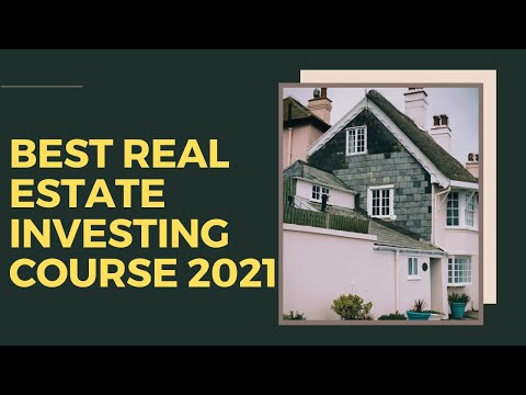 Best Real Estate Investing Course 2021 - YouTube