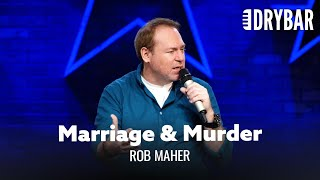 Marriage Leads To Murder. Rob Maher