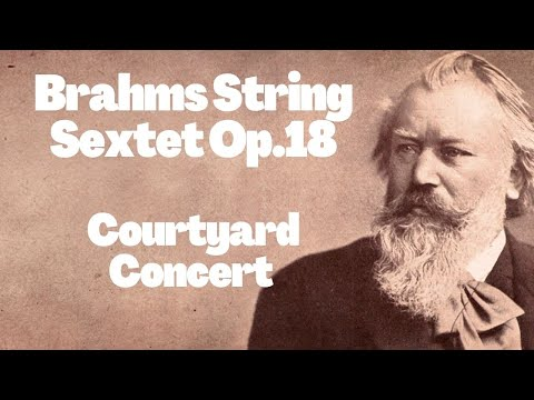 Brahms String Sextet Op. 18