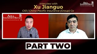 Interview with China Pacific Insurance (Group) Co (CPIC) CIO Mr Xu Jianguo, Part 02: CPIC's ITDP 2.0