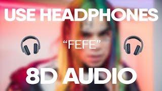 6ix9ine, Nicki Minaj   FEFE (8D Audio)