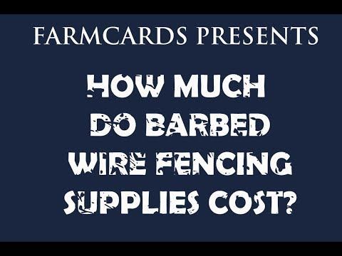 How much do supplies to build a barbed wire fence cost?
