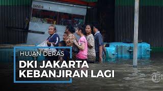 Hujan Deras, Sejumlah Wilayah Jakarta dan Sekitarnya Terendam Banjir