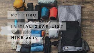 PCT Thru Hike 2019, Initial Gear List