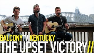 THE UPSET VICTORY - THE WEEKEND (BAD HABITS) (BalconyTV)