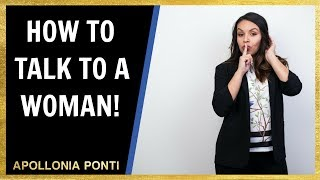 How To Start Conversations with a Woman | Advice From Two Experts