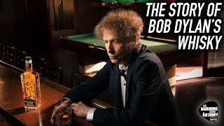 The Story of Bob Dylan's Whisky