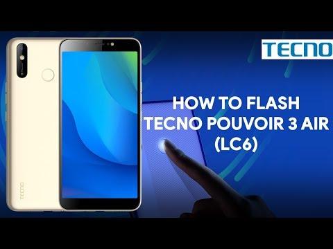 How To Flash Tecno Pouvoir 3 Air LC6 - [romshillzz]