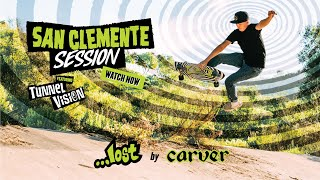 ...Lost Surfskates By Carver   San Clemente Sessions