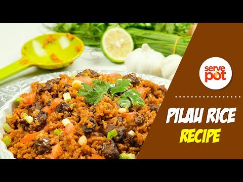 How To Make Pilau Rice