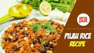 How To Make Pilau Rice