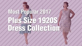 Plus Size 1920S Dress Collection // Most Popular 2017