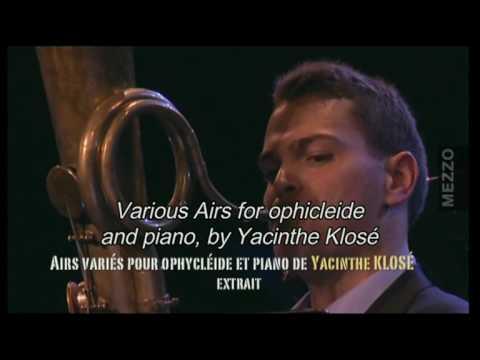 David Guerrier - «Airs variés» pour ophycléide et piano de Hyacinthe Klosé