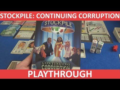 Stockpile: Continuing Corruption - Full Playthrough - Part 1