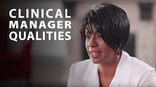 The Qualities of a Clinical Manager