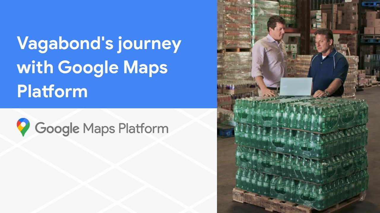 Video of Vagabond's journey transforming vending services using Google Maps Platform