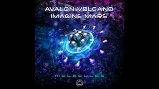 Avalon, Volcano, Imagine Mars   Molecules - Official