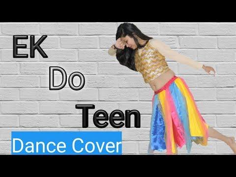 ek do teen char  song   bollywood dance choreography