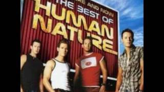 Human Nature -  He Don't Love You