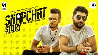 Snapchat Story - Bilal Saeed ft. Romee Khan - YouTube
