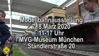 Modellbahnausstellung Sa/So 7./8.März 2020 MVG-Museum 11-17 Uhr