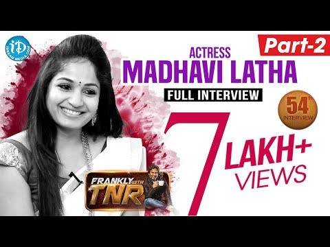Actress Madhavi Latha Exclusive Interview - Part #2 | Frankly With TNR #54 | Talking Movies #299