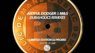 Artful Dodger - What Ya Gonna Do (Dubaholics Drop The Bass Dub)
