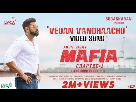 MAFIA - Vedan Vandhaacho (Video Song)