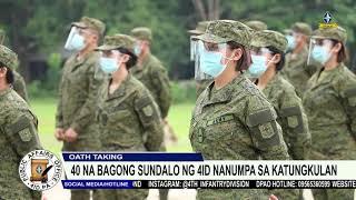 OATH TAKING NG 40 NA BAGONG SUNDALO NG 4ID
