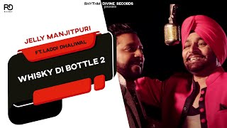 Whisky Di Bottle 2  Jelly Manjitpuri