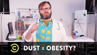 Is Dust Making You Obese? – Science?